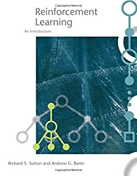 Reinforcement Learning - An Introduction (Adaptive Computation and Machine Learning Series)