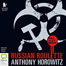 Russian Roulette: The Story of an Assassin (Alex Rider) (       UNABRIDGED) by Anthony Horowitz Narrated by Rupert Degas