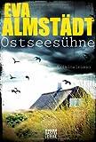 'Ostseesühne: Kriminalroman' von Eva Almstädt