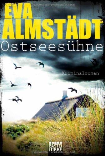 Buchseite und Rezensionen zu 'Ostseesühne: Kriminalroman' von Eva Almstädt