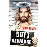 """Gott bewahrevon """"John Niven"""""""
