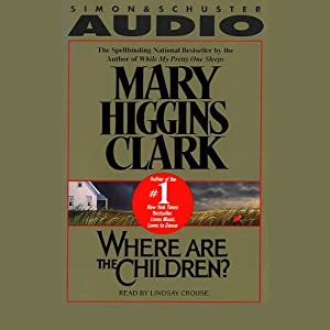 Where Are the Children? | [Mary Higgins Clark]