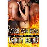 Trinity Bound (Redwood Pack) ~ Carrie Ann Ryan
