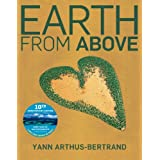 Earth From Above, Tenth Anniversary Editionby Yann Arthus-Bertrand