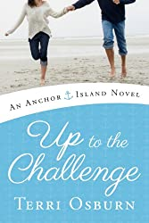 Up to the Challenge (An Anchor Island Novel)