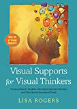 img - for Visual Supports for Visual Thinkers: Practical Ideas for Students with Autism Spectrum Disorders and Other Special Educational Needs book / textbook / text book