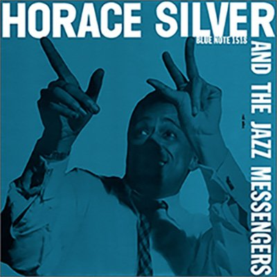 Horace Silver & The Jazz Messengers - Music Matters Jazz