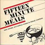 img - for Fifteen Minute Meals by Emalee Chapman (1982-10-02) book / textbook / text book