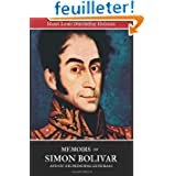 Memoirs of Simon Bolivar and of his principal generals