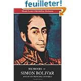 Memoirs of Simon Bolivar and of his principal generals