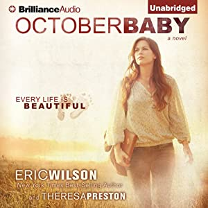 October Baby | [Eric Wilson, Theresa Preston]