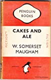 Cakes and Ale [Penguin Books no. 651] W. Somerset Maugham
