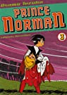 Prince Norman, Tome 3 : par Tezuka
