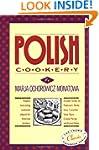 Polish Cookery : Poland's Bestselling...