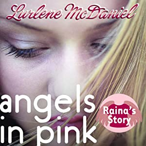 Angels in Pink: Raina's Story | [Lurlene McDaniel]