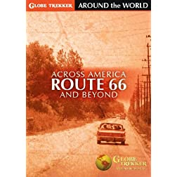 Globe Trekker - Around The World: Across America - Route 66 and Beyond