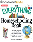 The Everything Homeschooling Book: Al...