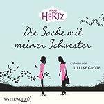 Die Sache mit meiner Schwester | Anne Hertz
