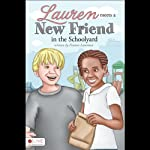 Lauren Meets a New Friend in the Schoolyard | Frances Lawrence