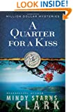 A Quarter for a Kiss (The Million Dollar Mysteries)