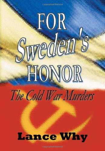 For Sweden's Honor: The Cold War Murders