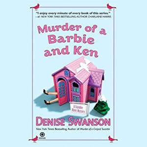 Murder of a Barbie and Ken: A Scumble River Mystery, Book 5 | [Denise Swanson]