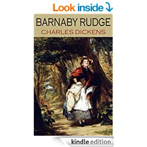 classic Charles Dickens BARNABY RUDGE (illustrated and complete with all the original illustrations)