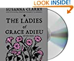 The Ladies of Grace Adieu and Other S...