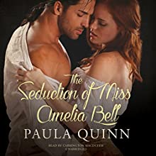 The Seduction of Miss Amelia Bell: The Highland Heirs Series, Book 1 (       UNABRIDGED) by Paula Quinn Narrated by Carrington MacDuffie
