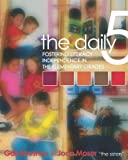 img - for The Daily Five by Boushey, Gail, Moser, Joan (1st (first) Edition) [Paperback(2006)] book / textbook / text book