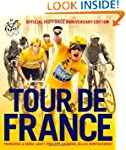 Tour de France: The Official 100th Ra...