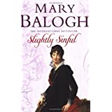 Slightly Sinful: Number 7 in series (Bedwyn Series)by Mary Balogh
