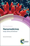 img - for Nanomedicines: Design, Delivery and Detection (RSC Drug Discovery) book / textbook / text book