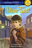 Oliver Twist (A Stepping Stone Book Classic) (0679803912) by Charles Dickens