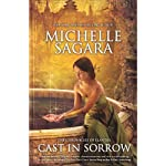 Cast in Sorrow: The Chronicles of Elantra, Book 9 (       UNABRIDGED) by Michelle Sagara Narrated by Khristine Hvam