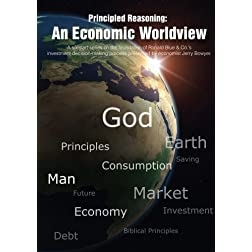 Principled Reasoning: An Economic Worldview