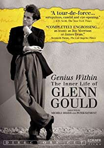 Genius Within: The Inner Life of Glenn Gould [Import]