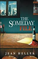 The Someday File (Deuce Mora Series) (Volume 1)