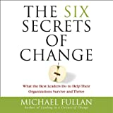 img - for The Six Secrets of Change book / textbook / text book