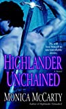 Highlander Unchained: A Novel (Clan MacLeod Trilogy)