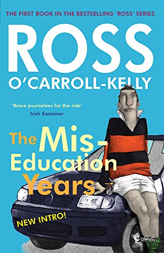 ross-ocarroll-kelly-the-miseducation-years-ross-ocarroll-kelly-book-1