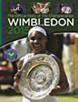 Wimbledon 2015 : The Official Story o...