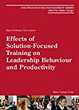 img - for Effects of Solution-Focused Training on Leadership Behaviour and Productivity book / textbook / text book