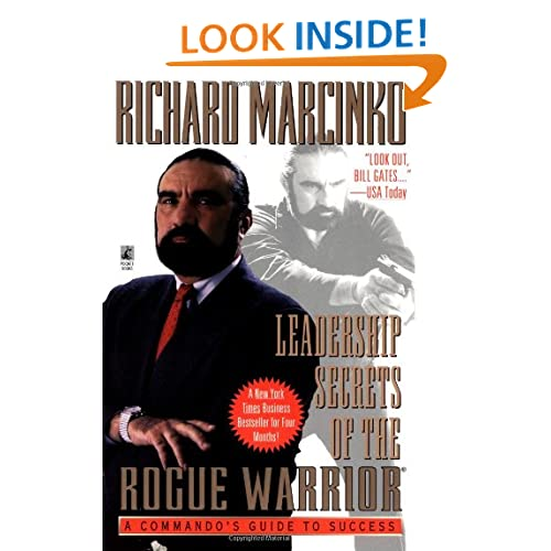 Leadership Secrets of the Rogue Warrior