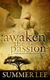 img - for Awaken the Passion (Glorious Companions Book 4) book / textbook / text book