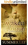 Awaken the Passion (Glorious Companions Book 4)