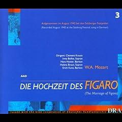 Die hochzeit des Figaro: Act IV, Scene 11 Finale - Still, nur still, so komm doch n�her