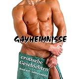 """Gayheimnisse: erotische Geschichtenvon """"Monika Hanke"""""""