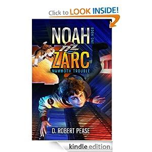 Noah Zarc: Mammoth Trouble (Noah Zarc, #1)