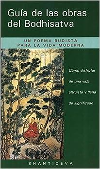 Guía de las obras del Bodhisatva (Guide to the Bodhisattva's Way of